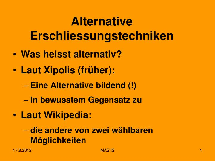 alternative erschliessungstechniken n.