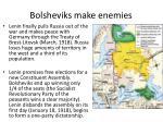 bolsheviks make enemies