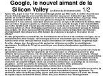 google le nouvel aimant de la silicon valley les echos du 20 d cembre 2005 1 2
