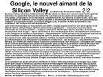 google le nouvel aimant de la silicon valley les echos du 20 d cembre 2005 2 2