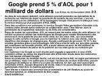 google prend 5 d aol pour 1 milliard de dollars les echos du 22 decembre 2005 2 2