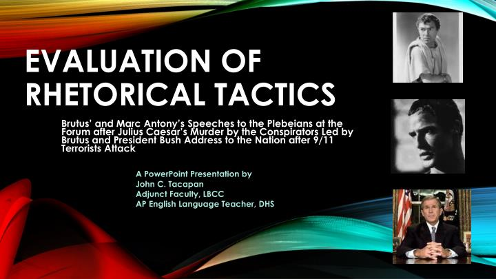 evaluation of rhetorical tactics n.