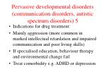 pervasive developmental disorders communication disorders autistic spectrum disorders 5