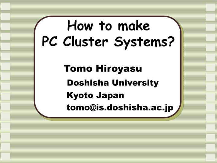 how to make pc cluster systems n.