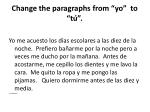 c hange the paragraphs from yo to t