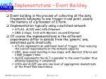 implementations event building