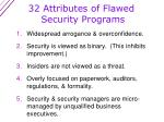 32 attributes of flawed security programs