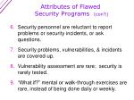 attributes of flawed security programs con t