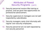 attributes of flawed security programs con t1