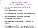 attributes of flawed security programs con t2