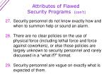 attributes of flawed security programs con t6