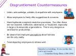 disgruntlement countermeasures