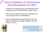 more limitations of conventional risk management or dbt1