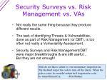 security surveys vs risk management vs vas