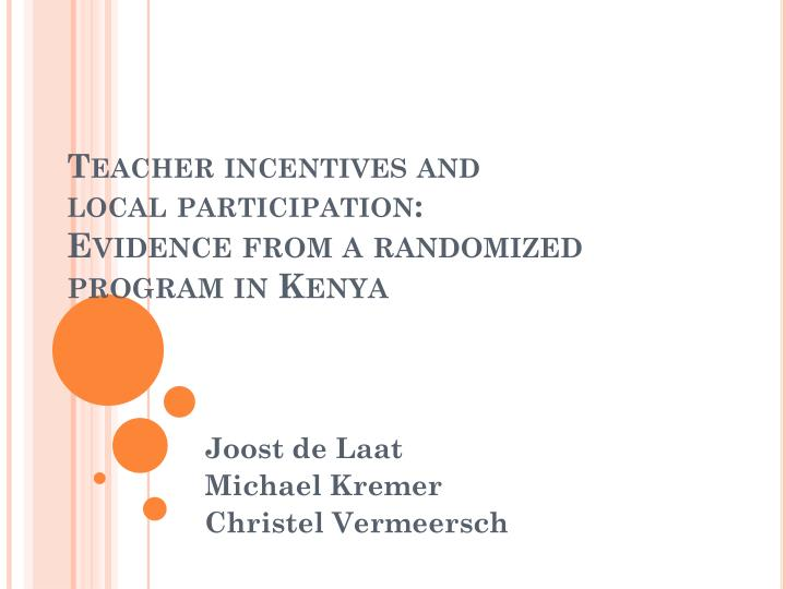 teacher incentives and local participation evidence from a randomized program in kenya n.