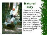 natural play1