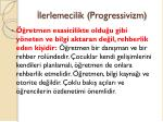 lerlemecilik progressivizm3