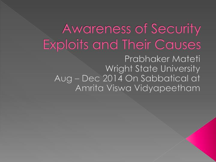 awareness of security exploits and their causes n.