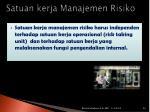 satuan kerja manajemen risiko