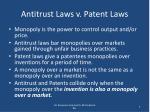 antitrust laws v patent laws