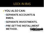 lock in iras6