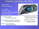 precision cosmology with sn ia