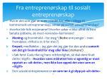 fra entrepren rskap til sosialt entrepren rskap
