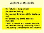 decisions are affected by