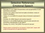 selective references emotional speech