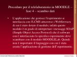 procedure per il telelaboratorio in moodle fase 4 scambio dati