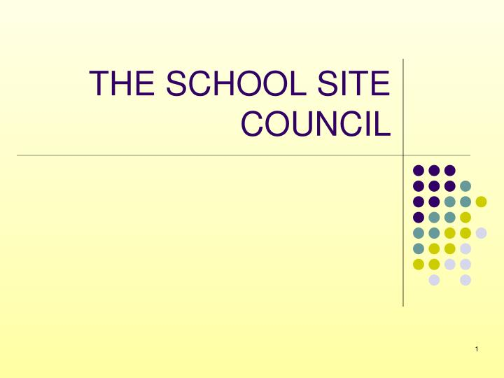 the school site council n.