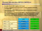 rozw j standard w mpeg 2 mpeg 4