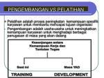 pengembangan vs pelatihan