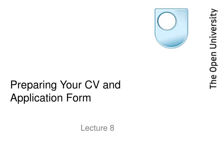 preparing your cv and application form n.