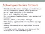 archivelog architectural decisions