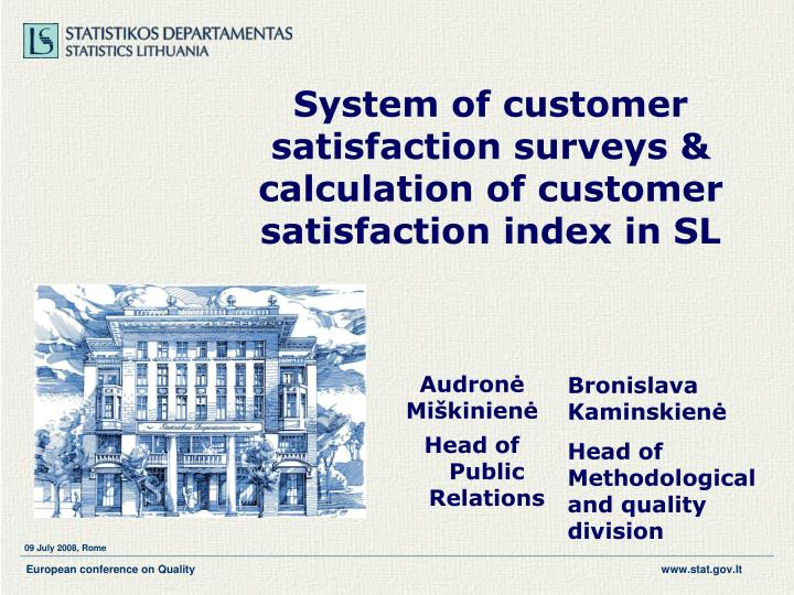 s ystem of customer satisfaction surveys calculation of customer satisfaction index in sl n.
