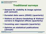 traditional surveys