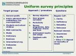 uniform survey principles