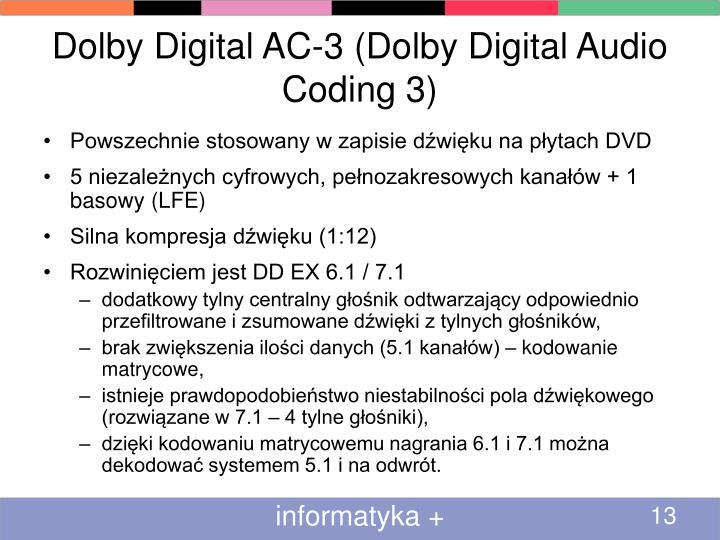 Dolby Digital AC-3 (Dolby Digital Audio Coding 3)