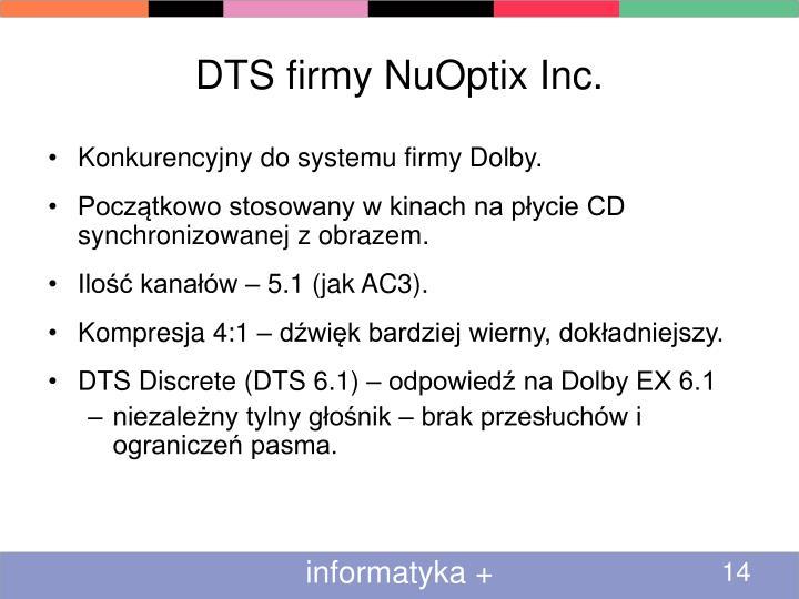 DTS firmy NuOptix Inc.