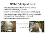 timm 2 design drivers