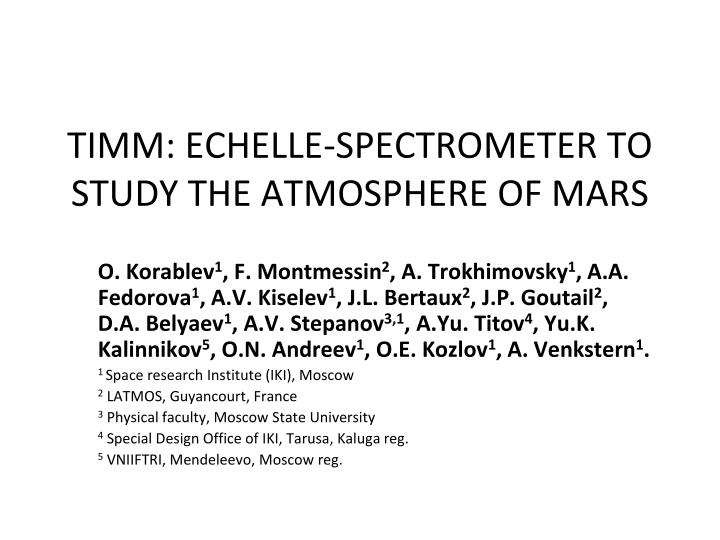 timm echelle spectrometer to study the atmosphere of mars n.