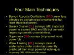 four main techniques