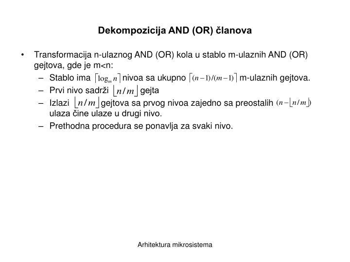 Dekompozicija AND (OR) članova