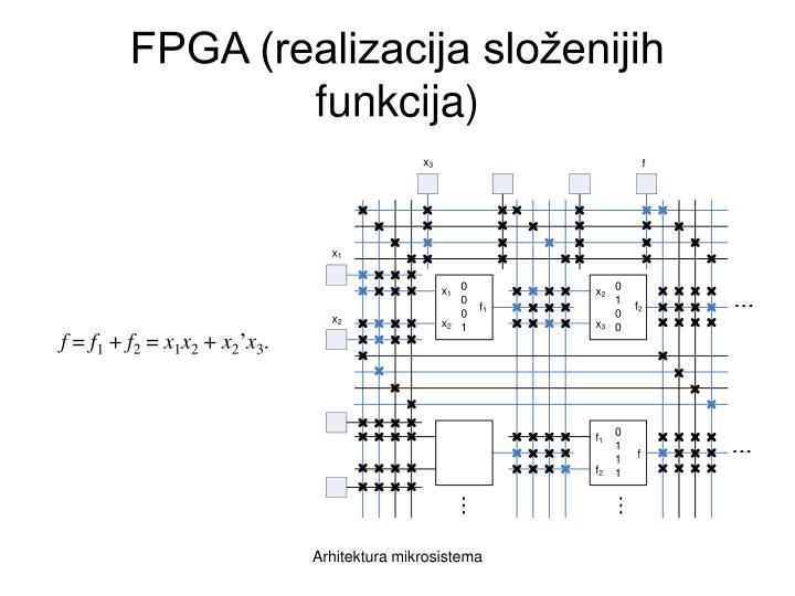 FPGA (realizacija složenijih funkcija)