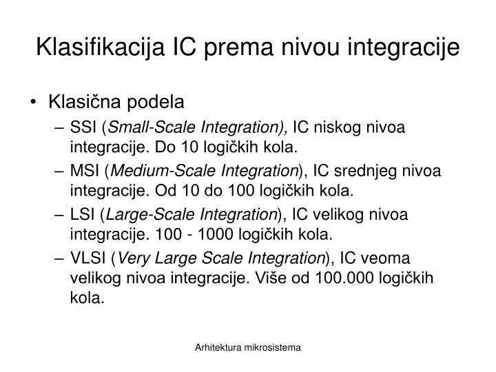 Klasifikacija IC prema nivou integracije