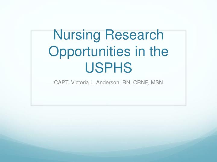 nursing research opportunities in the usphs n.
