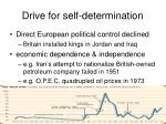 drive for self determination