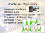 chapter 4 opportunity