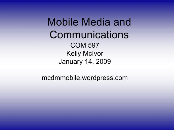 mobile media and communications n.